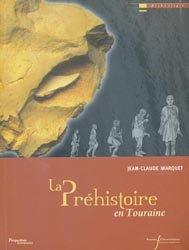 La Préhistoire en Touraine
