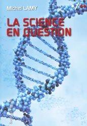 La science en question