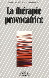 La thérapie provocatrice