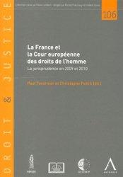 La France et la Cour européenne des droits de l'homme. La jurisprudence en 2009 et 2010