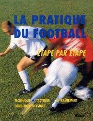 La pratique du football étape par étape