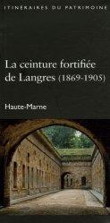 La ceinture fortifiée de Langres (1869-1905)