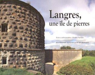 Langres, une île de pierres