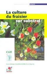 La culture du fraisier sur substrat