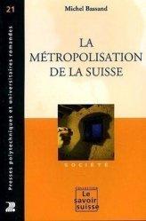 La métropolisation de la Suisse