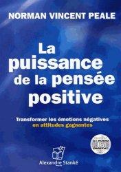 La puissance de la pensée positive. Transformer les émotions négatives en attitudes gagnantes, 1 CD audio MP3