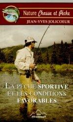 La pêche sportive et les conditions favorables