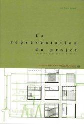 La représentation du projet comme instrument de conception. Approche pratique et critique