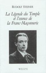 La légende du Temple et l'essence de la Franc-Maçonnerie