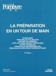 LA PREPARATION EN UN TOUR DE MAIN. 4ème édition