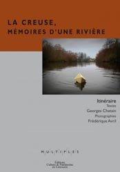 La Creuse, Mémoires d'une rivière