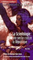La Scientologie : une secte contre la République