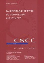 La responsabilite civile du commissaire aux comptes
