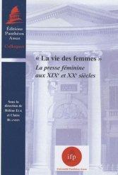 La vie des femmes. La presse féminine aux XIXe et XXe siècles
