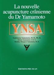 La nouvelle acupuncture crânienne du Dr Yamamoto