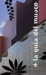 La guia del musée du quai Branly. Edition en espagnol