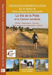 La Via de la Plata et le camino sanabrés. Itinéraire pour pèlerins et randonneurs à pied