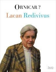 Lacan Redivivus