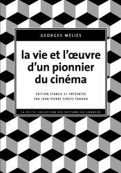 La vie et l'oeuvre d'un pionnier du cinéma