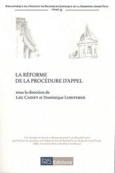 La réforme de la procédure d'appel et autres questions d'actualité procédurale en matière civile