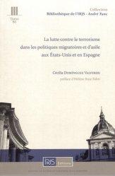 La lutte contre le terrorisme dans les politiques migratoires et d'asile aux Etats-Unis et en Espagne