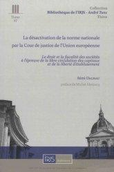 La désactivation de la norme nationale par la Cour de justice de l'Union europeenne