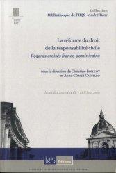 La réforme du droit de la responsabilité civile. Regards croisés franco-dominicains. Actes des journées du 7 et 8 juin 2019
