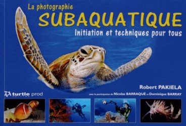 La photographie subaquatique