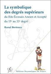 La symbolique des degrés supérieurs du Reaa du 15e au 33e degré