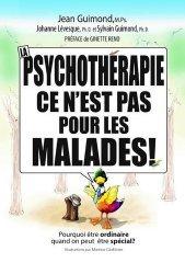 La psychothérapie, ce n'est pas pour les malades