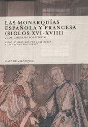 Las monarquias española y francesa (siglos XVI-XVIII)
