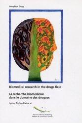 La recherche biomédicale dans le domaine des drogues