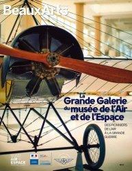 La grande galerie du musée de l'air et de l'espace. Des pionniers de l'air à la Grande Guerre