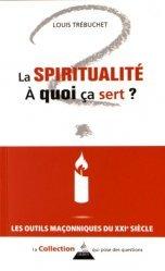 La spiritualité, à quoi ça sert