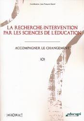 La recherche-intervention par les sciences de l'éducation : accompagner le changement