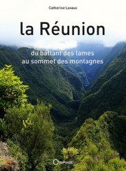 La Réunion, du battant des lames au sommet des montagnes