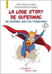La loge story de Supermac