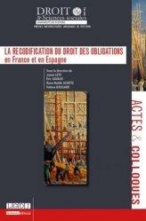 La recodification du droit des obligations en France et en Espagne