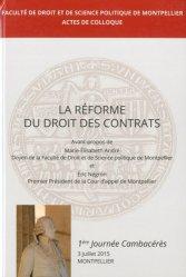 La réforme du droit des contrats. 1re journée Cambacérès