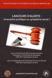 Lanceurs d'alerte : innovation juridique ou symptôme social