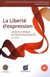 La liberté d'expression. Actes du colloque de l'Ecole doctorale 461, juin 2015