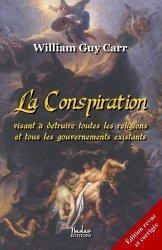 La conspiration visant à détruire toutes les religions et tous les gouverrnements existants
