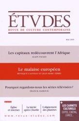 Les capitaux redécouvrent l'Afrique ; Le malaise européen ; Pourquoi regardons-nous les séries télévisées