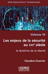 Les enjeux de la sécurité au XXIe siècle - Volume 10