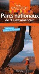 La couverture et les autres extraits de Parcs nationaux de l'Ouest américain. Edition 2017