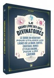 Le grand livre des arts divinatoires