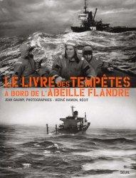 Le livre des tempêtes à bord de l'Abeille Flandre