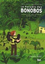 Le paradis des Bonobos Le combat d'une femme pour sauver des grands singes