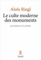 Le culte moderne des monuments. Son essence et sa genèse, Edition revue et augmentée