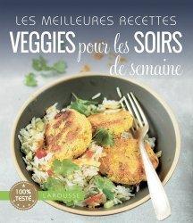 Les meilleures recettes veggies pour les soirs de la semaine